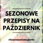 Sezonowa Szmuglerka - PAŹDZIERNIK nr 3